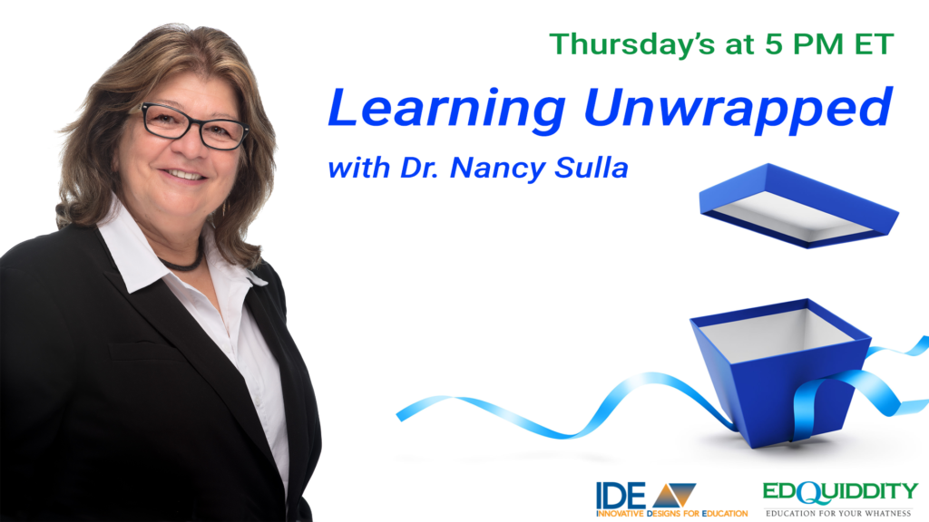 Learning Unwrapped with Dr. Nancy Sulla